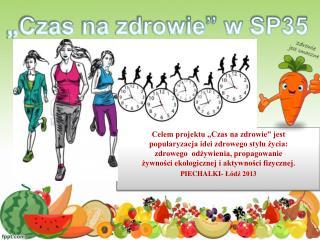 """""""Czas na zdrowie"""" w SP35"""