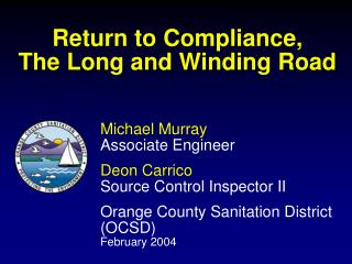 Return to Compliance, The Long and Winding Road