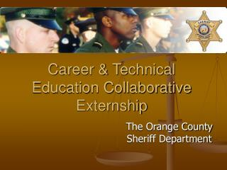 Career & Technical Education Collaborative Externship