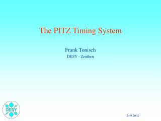 The PITZ Timing System