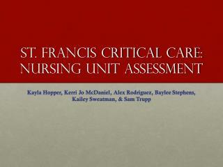 St. Francis Critical Care: Nursing Unit Assessment