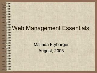 Web Management Essentials