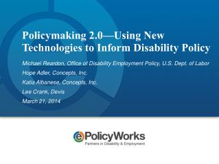 Policymaking 2.0�Using New Technologies to Inform Disability Policy