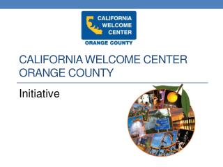 California Welcome Center Orange County