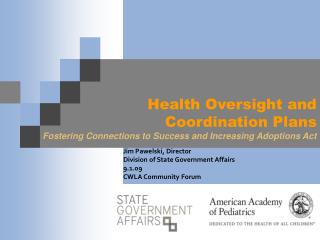 Health Oversight and  Coordination Plans  Fostering Connections to Success and Increasing Adoptions Act