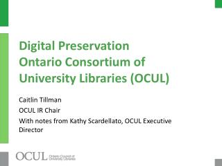Digital Preservation Ontario Consortium of University Libraries (OCUL)