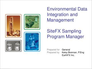 Environmental Data Integration and Management SiteFX Sampling Program Manager