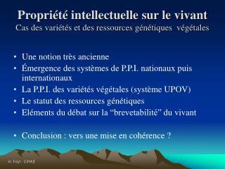 Propriété intellectuelle sur le vivant Cas des variétés et des ressources génétiques  végétales
