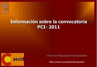 Oficina de Relaciones Internacionales uca.es/es/internacional