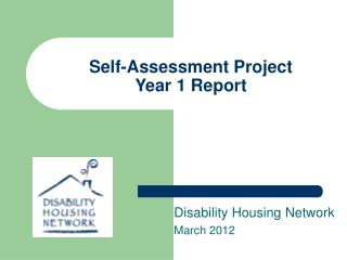 Self-Assessment Project Year 1 Report