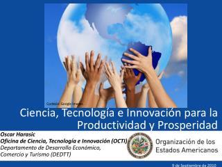 Ciencia, Tecnología e Innovación para la Productividad y Prosperidad