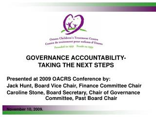 GOVERNANCE ACCOUNTABILITY- TAKING THE NEXT STEPS