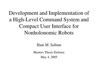 Hani M. Sallum Masters Thesis Defense May 4, 2005