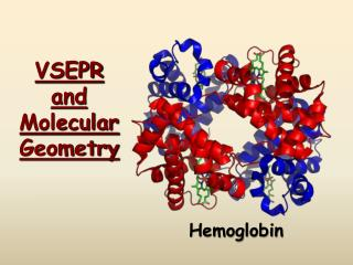 VSEPR and  Molecular  Geometry