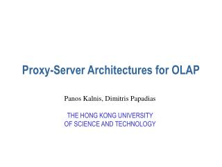 Proxy-Server Architectures for OLAP