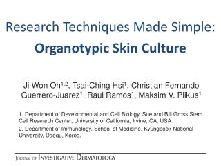 Research Techniques Made Simple: Organotypic Skin Culture