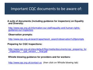 Important CQC documents to be aware of:
