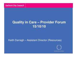 Quality in Care – Provider Forum 15/10/10