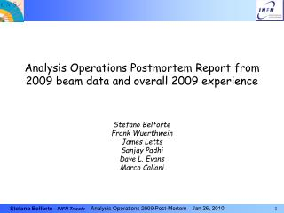 Analysis Operations Postmortem Report from 2009 beam data and overall 2009 experience