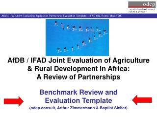 Benchmark Review and Evaluation Template (odcp consult, Arthur Zimmermann & Baptist Sieber)
