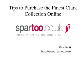 Tips to Purchase the Finest Clark Collection Online