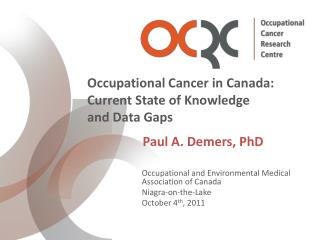 Occupational and Environmental Medical Association of Canada Niagra -on-the-Lake