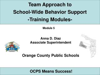 Team Approach to School-Wide Behavior Support  -Training Modules-