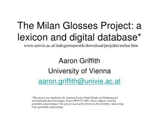 The Milan Glosses Project: a lexicon and digital database*