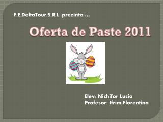 Oferta  de Paste 2011