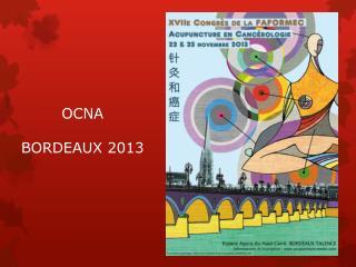 OCNA  BORDEAUX 2013