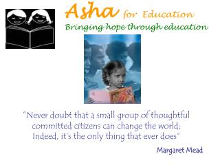 Asha  for  Education Bringing hope through education
