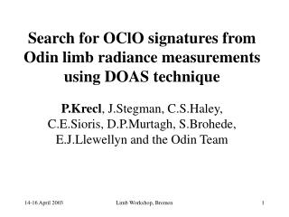 Search for OClO signatures from Odin limb radiance measurements using DOAS technique