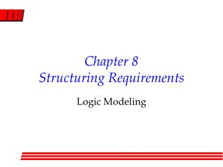 Chapter 8 Structuring Requirements
