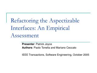 Refactoring the Aspectizable Interfaces: An Empirical Assessment