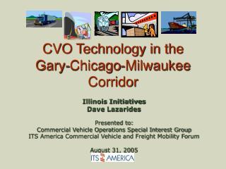 CVO Technology in the  Gary-Chicago-Milwaukee Corridor
