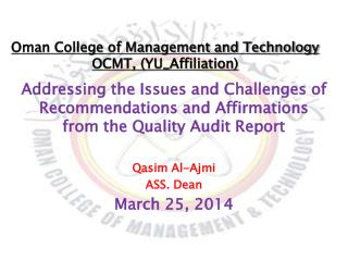 Oman College of Management and  Technology OCMT, (YU_Affiliation)