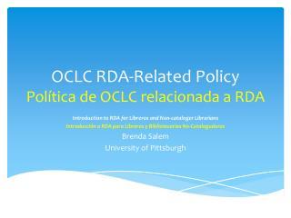 OCLC RDA-Related Policy Política  de OCLC  relacionada  a RDA