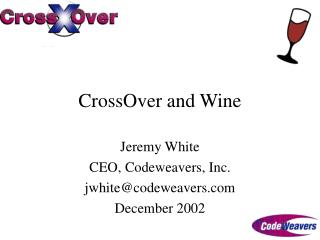 CrossOver and Wine