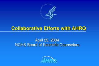 Collaborative Efforts with AHRQ