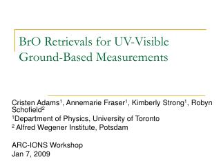 BrO Retrievals for UV-Visible Ground-Based Measurements