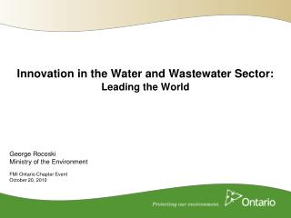Innovation in the Water and Wastewater Sector: Leading the World