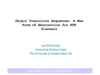 Object Transition Sequences: A New Form of Abstraction for HTN Planners