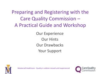 Preparing and Registering with the Care Quality Commission –  A Practical Guide and Workshop