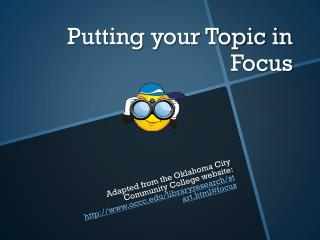 Putting your Topic in Focus