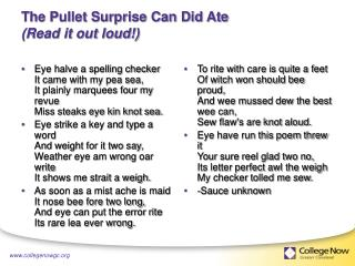 The Pullet Surprise Can Did Ate (Read it out loud!)