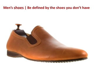 custom shoes | Be defined by the shoes you don't have