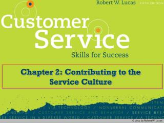 Chapter 2: Contributing to the Service Culture
