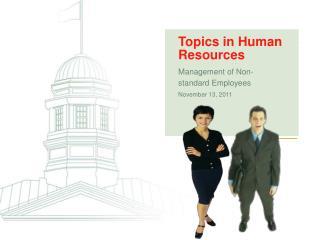 Management of Non-standard Employees November 13, 2011