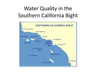Water Quality in the Southern California Bight