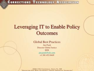 Leveraging IT to Enable Policy Outcomes